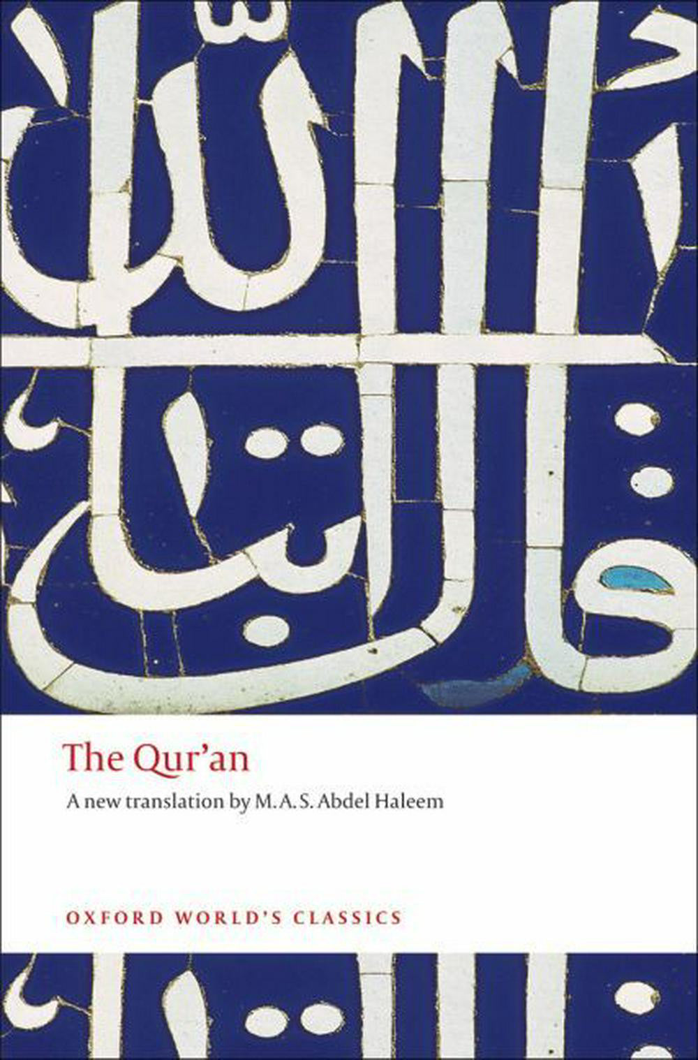 The Qur'an - A New Translation by M. a. S. Abdel Haleem