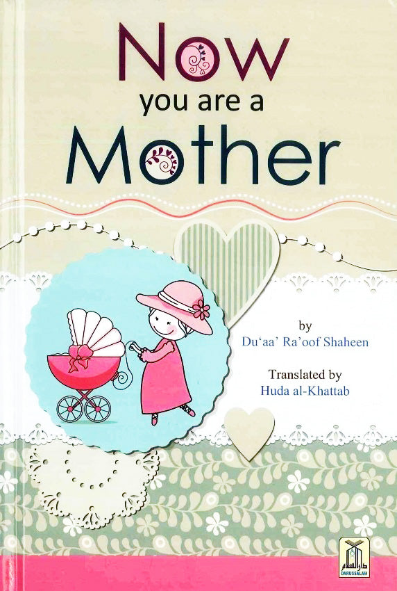 Now You Are A Mother - Du'aa Ra'oof Shaheen