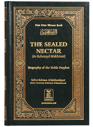 The Sealed Nectar - Biography of the Noble Prophet