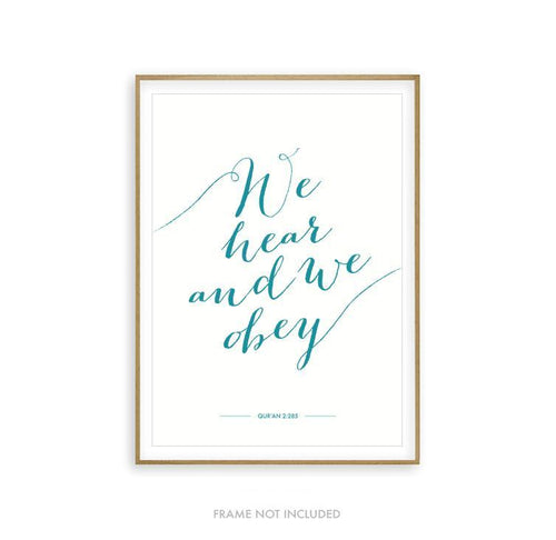 We Hear and We Obey - Quran Art Print