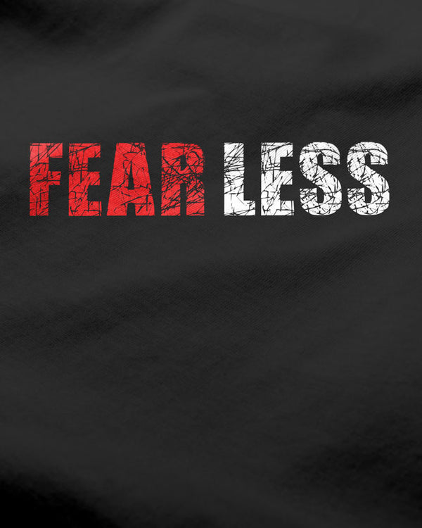 FEAR LESS - Graphic Printed T-shirt