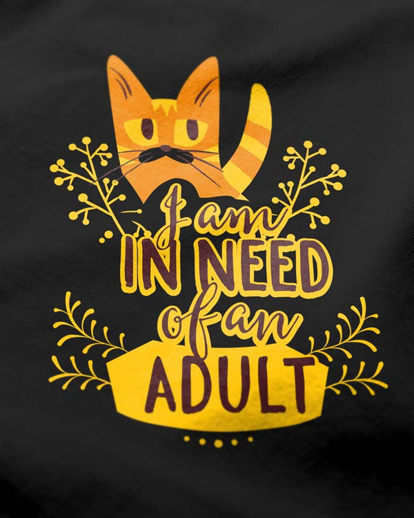 Need an Adult - Women's O-Neck T-shirt