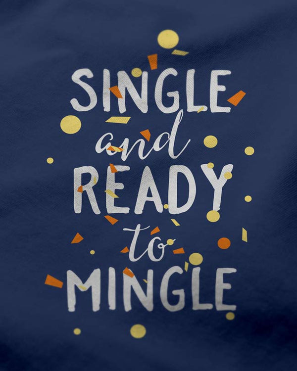 Ready to Mingle - Women's O-Neck T-Shirt