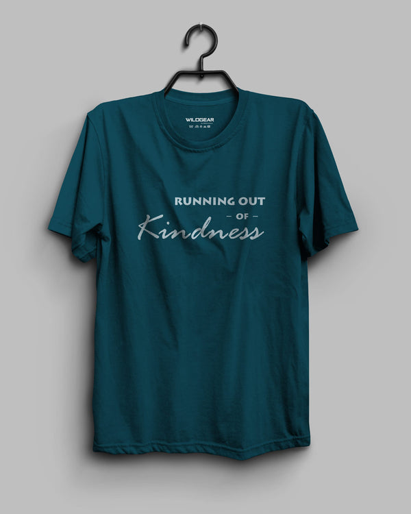Running Out of Kindness - Teal Blue