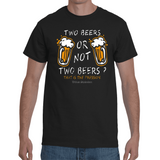 T-shirt Two Beers or not Two Beers ? - Sheepbay