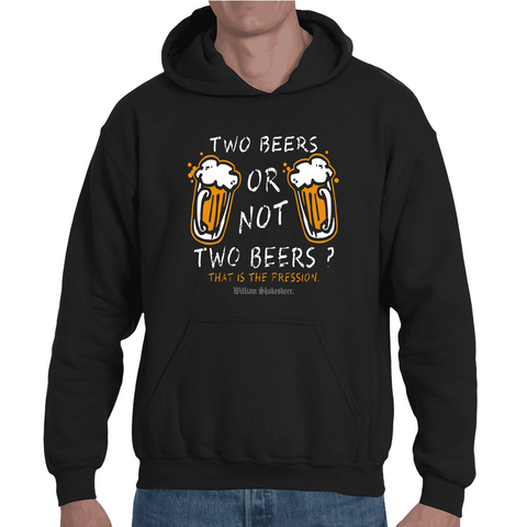 Hooded Sweatshirt Two Beers or not Two Beers - Sheepbay