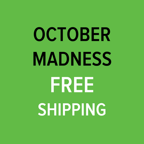 October Madness Free Shipping