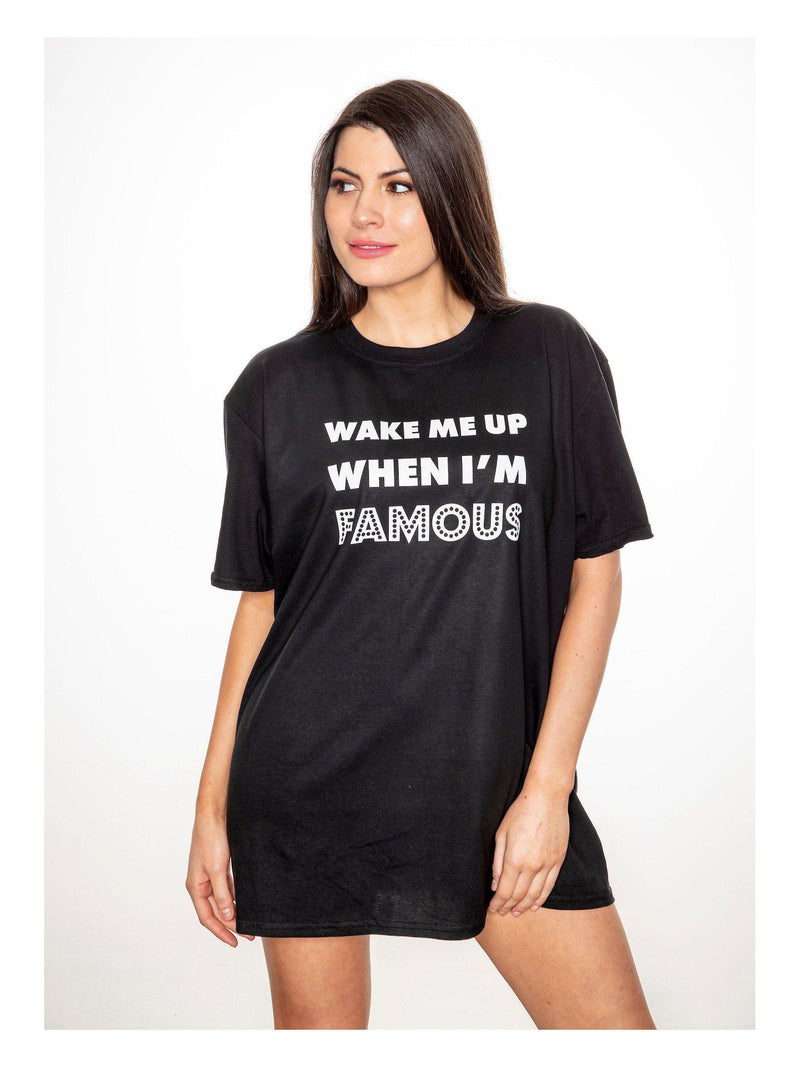 WAKE ME UP WHEN I'M FAMOUS Sleep Tee
