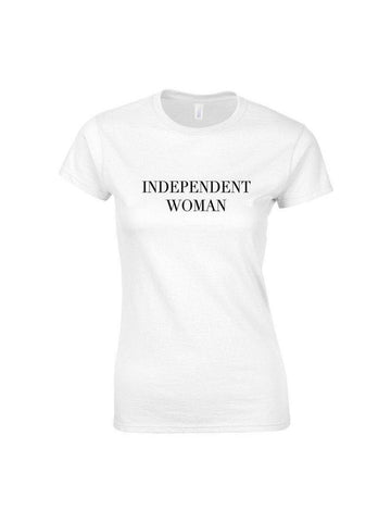 INDEPENDENT WOMAN t shirt