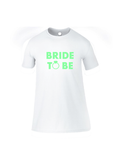 BRIDE TO BE sleep tee