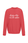 KISS ME Christmas Sweatshirt