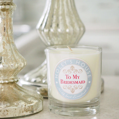To My Bridesmaid Scented Candle