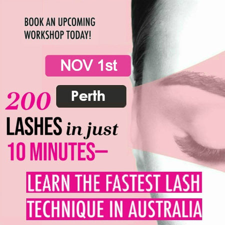 Eyelash Extension Workshop <br>Perth<br>BURSWOOD NOV 1st<br/>