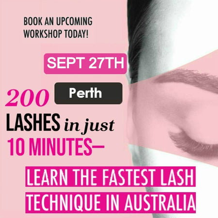 Eyelash Extension Workshop <br>Perth<br>BURSWOOD SEPT 27th<br/>
