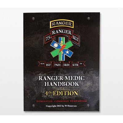 Ranger Medic Handbook- Textbook Edition
