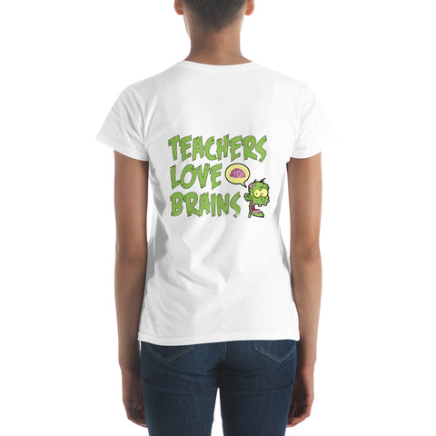 Women's short sleeve t-shirt - Teachers Love Brains - Back print only