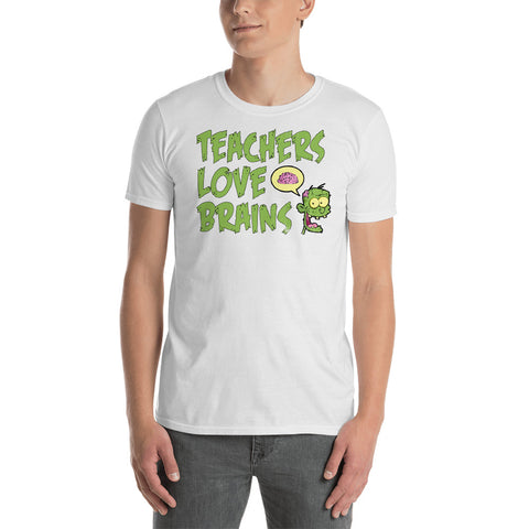 Short-Sleeve Unisex T-Shirt - Teachers Love Brains