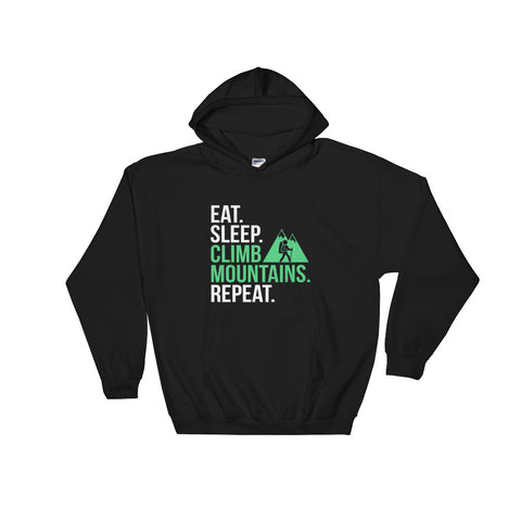 Hooded Sweatshirt - Eat Sleep Climb Mountains Repeat