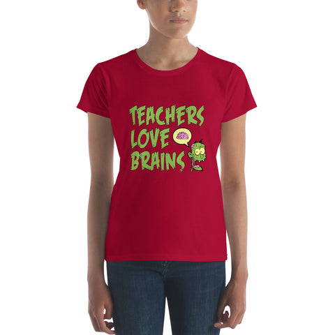 Women's short sleeve t-shirt - Teachers Love Brains - Front print only