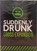 Suddenly Drunk Gross Expansion - Australia only