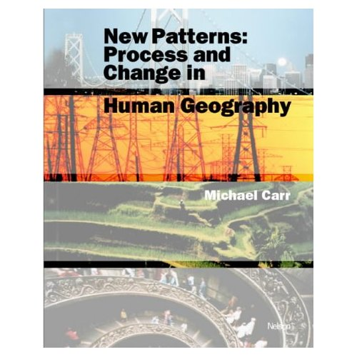 New Patterns - Process and Change in Human Geography