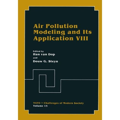 Air Pollution Modeling and Its Application: No. 8 (Nato - Challenges of Modern Society)