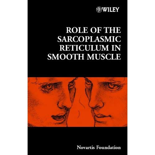Role of the Sarcoplasmic Reticulum in Smooth Muscle, No. 246 (Novartis Foundation Symposia)