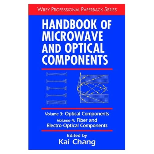 Handbook of Microwave and Optical Components: Optical Components v.3: Optical Components Vol 3