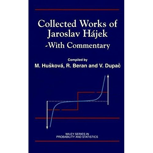 Collected Works of Jaroslav Hajek: With Commentary (Wiley Series in Probability & Statistics)
