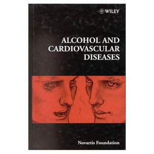 Alcohol and Cardiovascular Diseases, No. 216 (Novartis Foundation Symposia)