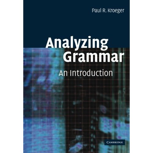 Analyzing Grammar: An Introduction (Cambridge Textbooks in Linguistics)