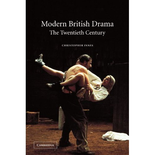 Modern British Drama: The Twentieth Century
