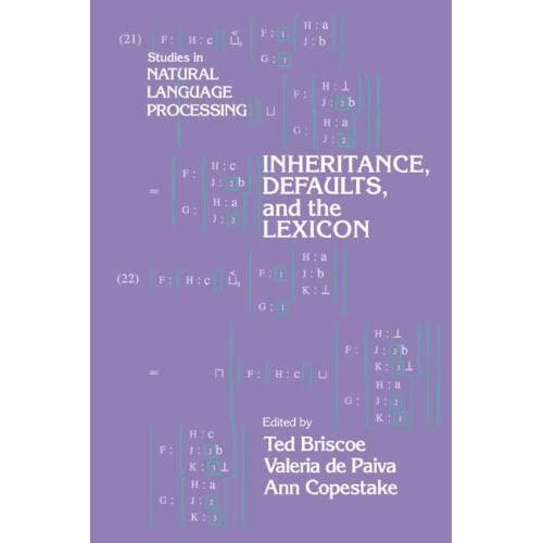 Inheritance Defaults (Studies in Natural Language Processing)
