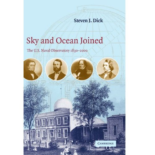 Sky and Ocean Joined: The U. S. Naval Observatory 1830-2000