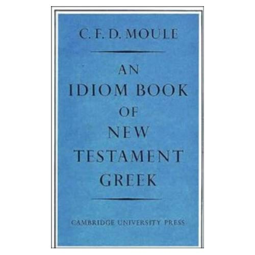 Idiom Book of New Testament Greek