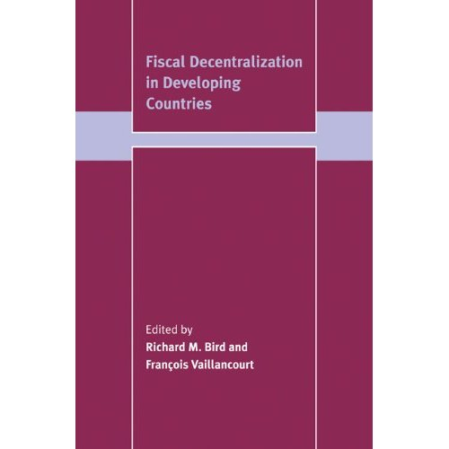 Fiscal Decentralization in Developing Countries (Trade and Development)