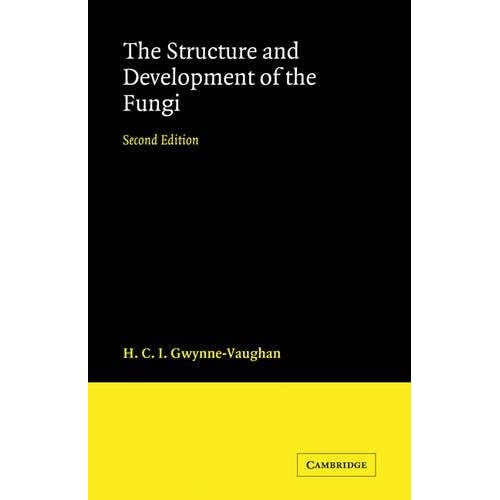 Structure and Development of Fungi