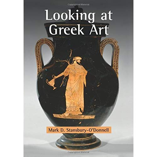 Looking at Greek Art Stansbury-O'Donnell Cambridge University Pre… 9780521125574