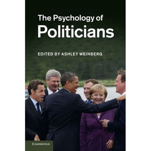 The Psychology of Politicians