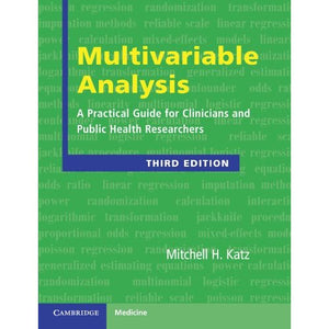 Multivariable Analysis: A Practical Guide for Clinicians and Public Health Researchers