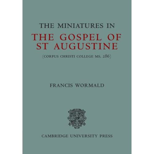 The Miniatures in The Gospel of St Augustine