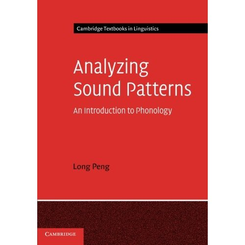 Analyzing Sound Patterns: An Introduction to Phonology (Cambridge Textbooks in Linguistics)