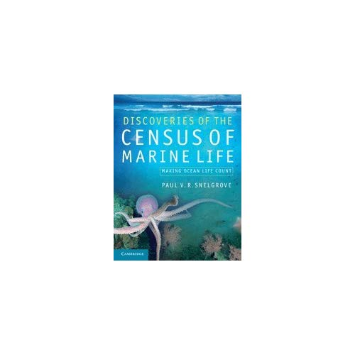 Discoveries of the Census of Marine Life: Making Ocean Life Count