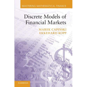 Discrete Models of Financial Markets (Mastering Mathematical Finance)