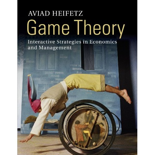 Game Theory: Interactive Strategies in Economics and Management
