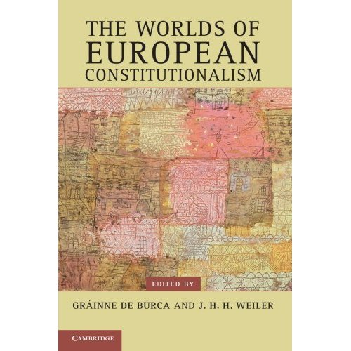 The Worlds of European Constitutionalism (Contemporary European Politics)