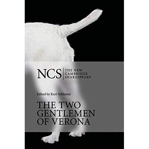 The Two Gentlemen of Verona (The New Cambridge Shakespeare)