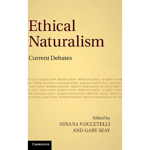 Ethical Naturalism: Current Debates