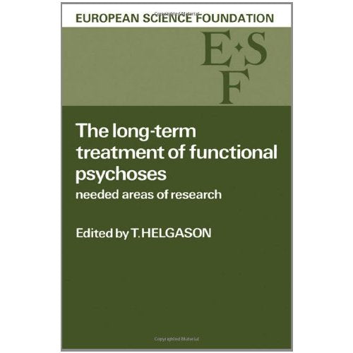 The Long-Term Treatment of Functional Psychoses: Needed Areas of Research