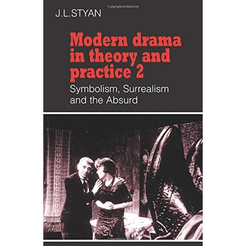 Modern Drama in Theory and Practice: 2